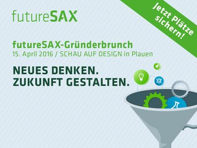 futureSAX-Gründerbrunch am 15. April 2016